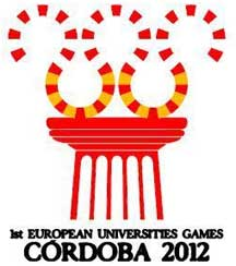 1st European Universities Games 2012 - Cordoba